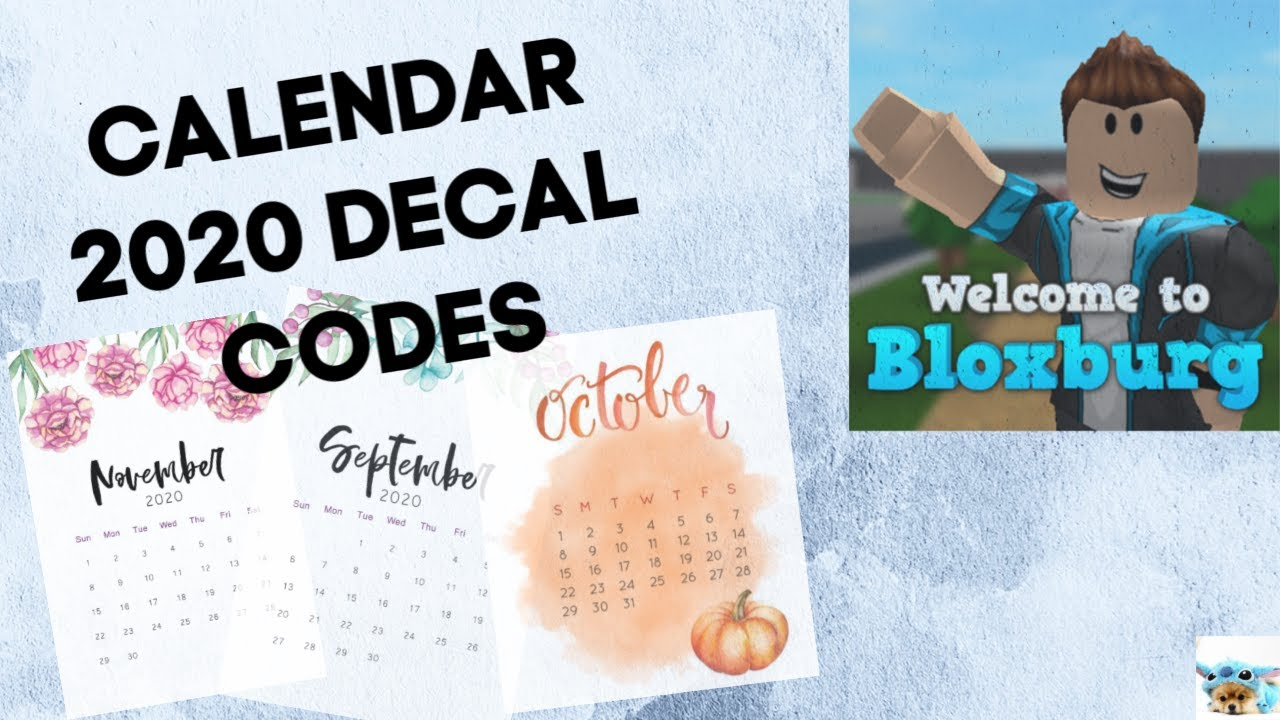 Copy Of 2021 Calendar Decal Codes - Welcome To Bloxburg